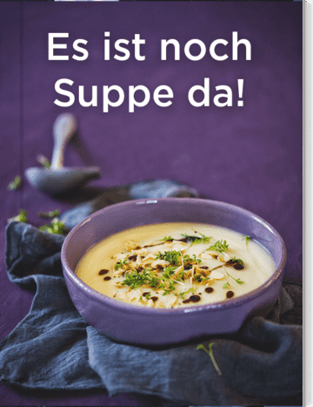 Es ist noch Suppe da!