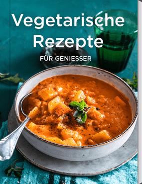 Vegetarische Rezepte für Genießer